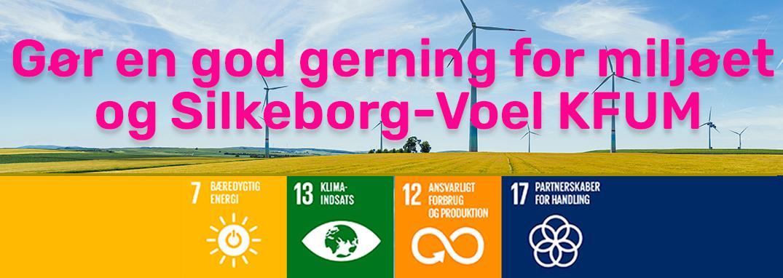 Gør en god gerning for miljøet og Silkeborg-Voel KFUM